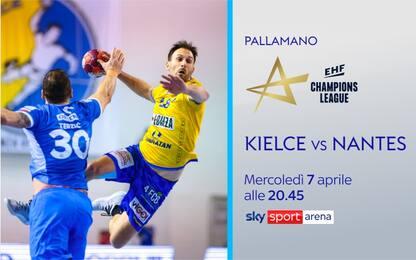 Champions pallamano, stasera su Sky Kielce-Nantes
