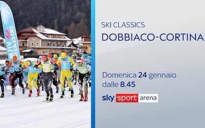 Ski Classic, Dobbiaco-Cortina domenica LIVE su Sky