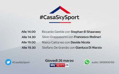 #CasaSkySport, El Shaarawy e Molinari in STREAMING