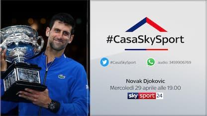 #CasaSkySport, alle 19 le tue domande a Djokovic