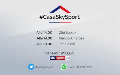 #CasaSkySport, gli ospiti di venerdì 1 maggio