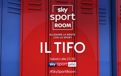 Sky Sport Room, il tifo è una malattia?
