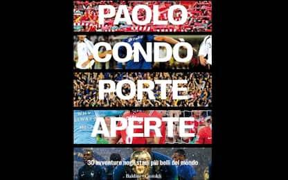 Paolo Condò, viaggio negli stadi più belli
