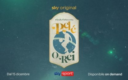 #SkyBuffaRacconta Pelé, O REI: da oggi su Sky