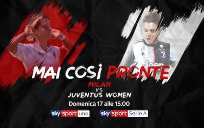 Serie A femminile, 6^ giornata. C'è Milan-Juve