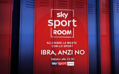 Sky Sport Room: Ibra, anzi no!