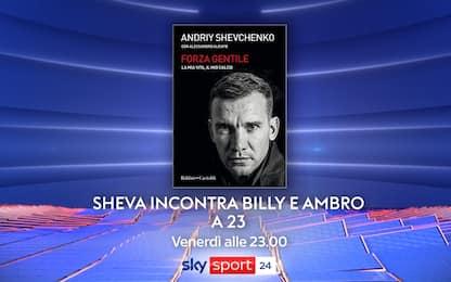 "Sheva a ""23"", stasera su Sky Sport 24"