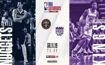 NBA Saturdays: Sacramento-Denver su Sky alle 23.00