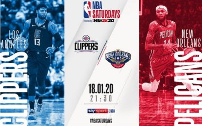 NBA Saturdays: Pelicans-Clippers alle 21.30 su Sky