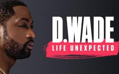 Life Unexpected: ecco com'è il doc su Dwyane Wade