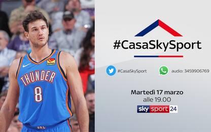 #CasaSkySport: Danilo Gallinari ospite alle 19
