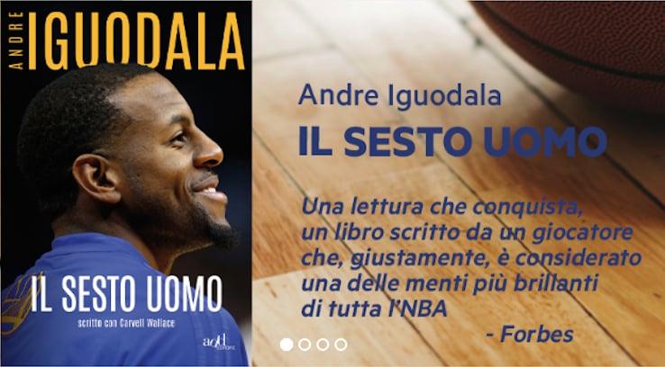 """Andre Iguodala, """"Il sesto uomo"""", add editore"""