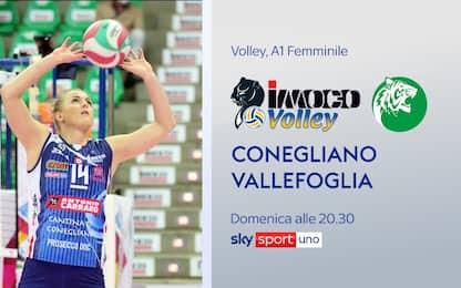 Conegliano-Vallefoglia LIVE su Sky Sport Uno