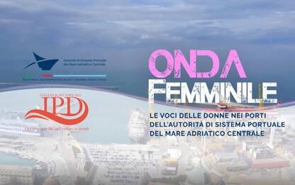 Porti: Onda femminile, le voci delle donne dei porti