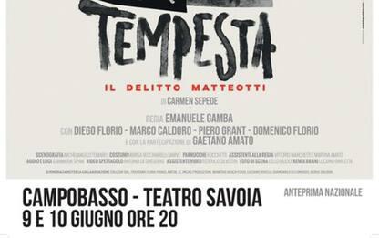 Teatro: Delitto Matteotti, anteprima nazionale a Campobasso