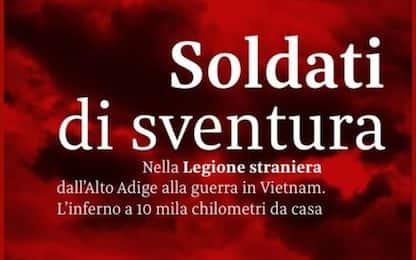 Libri: gli italiani in Vietnam con la Legione straniera