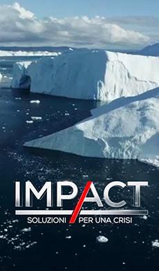 Impact, soluzioni per la crisi climatica