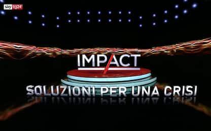 """""""Impact - Soluzioni per una crisi"""", l'approfondimento di Sky TG24"""