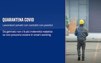 Cosa è previsto per i lavoratori in quarantena Covid: da gennaio non c'è più indennità malattia