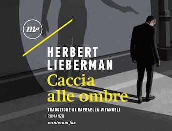 Ossessioni, violenze e molte ombre: Lieberman è tornato in libreria