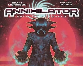 Annihilator, l'edizione definitiva del fumetto Grant Morrison