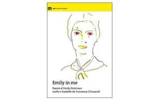 Emily in me. Poesie di Emily Dickinson