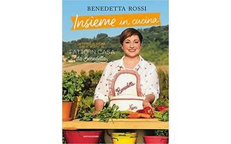 Insieme in cucina. Divertirsi in cucina con le ricette di «Fatto in casa da Benedetta» - Mondadori