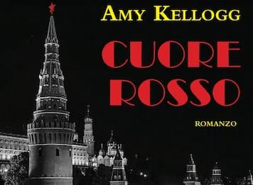 """""""Cuore rosso"""", il nuovo romanzo di Amy Kellogg"""