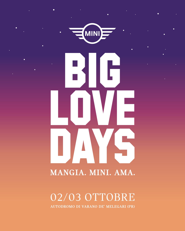MINI Big Love Days Mangia. MINI. Ama.