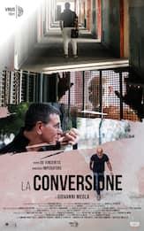 """""""La Conversione"""": in arrivo al Rome Independent Film Festival. VIDEO"""