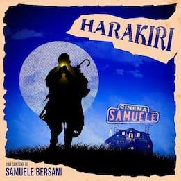 """Harakiri è il primo """"film"""" di Cinema Samuele, luogo magico di musica"""