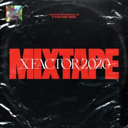 X Factor Mixtape, l'album con i brani dei concorrenti di X Factor 2020