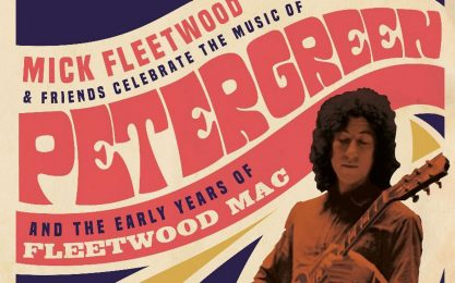 Mick Fleetwood & Friends celebrano Peter Green e le origini della band