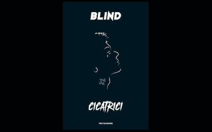 """""""Cicatrici"""", il libro confessione di Blind"""