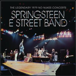 Arriva The Legendary 1979 No Nukes Concerts di Bruce Springsteen