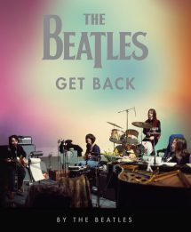 The Beatles: Get Back, il libro ufficiale sui Fab Four