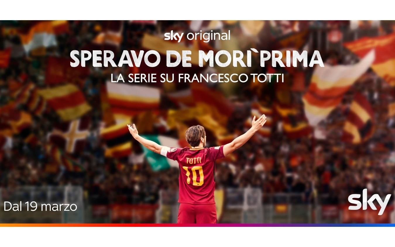 Speravo de morì prima', il trailer della serie tv su Francesco Totti, in  onda su Sky dal 19 marzo