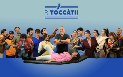 RITOCCÀTI, torna la comedy dedicata alla chirurgia estetica
