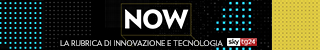 Now, la rubrica di innovazione e tecnologia di Sky TG24