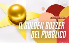 Il Golden Buzzer del pubblico, vota il tuo preferito
