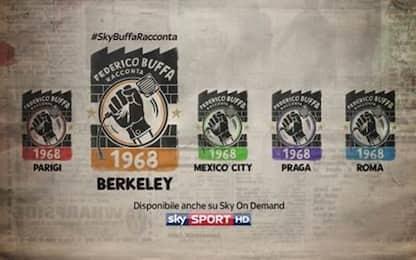 """#SkyBuffaRacconta il 1968 e """"Berkeley"""""""