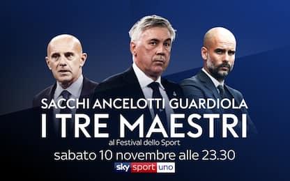 Sacchi, Ancelotti, Guardiola: i tre maestri