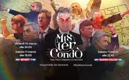 Mister Condò, Gian Piero Gasperini si racconta