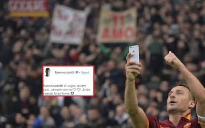 """Totti esulta sui social: """"Al derby vi voglio così"""""""