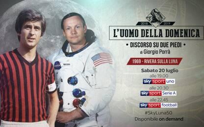 """L'Uomo della Domenica: """"1969-Rivera sulla Luna"""""""