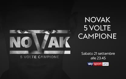 """Lo speciale """"Novak, 5 volte campione"""""""