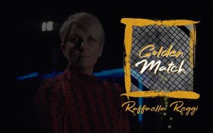 """Raffaella Reggi racconta il suo """"Golden Match"""""""