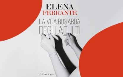 Oggiin libreria il nuovo romanzo di Elena Ferrante