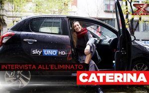 L'intervista all'eliminata: Caterina