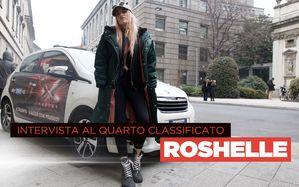 L'intervista alla quarta classificata: Roshelle